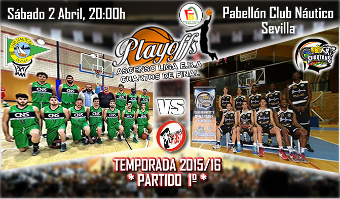 PREVIA PLAYOFFS| 1a Nacional 2015/16 | Partido 1º | Club Náutico Sevilla vs CB Benahavís Costa del Sol