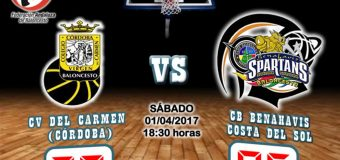 CRÓNICA J 23ª | 1a Nacional 2016/17 | CV Del Carmen (Córdoba) vs CB Benahavís Costa del Sol